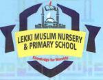 LEKKI MUSLIM NURSERY AND PRIMARY SCHOOL